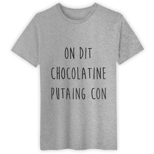 Best seller on dit chocolatine welcome to for Create and sell t shirts